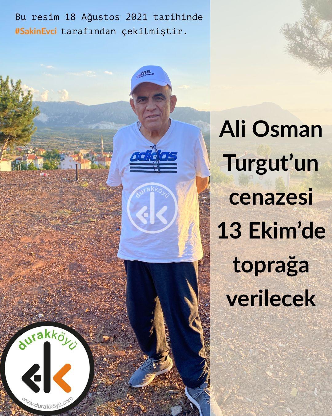 Ali Osman Turgut'un cenazesi Çarşamba günü toprağa verilecek